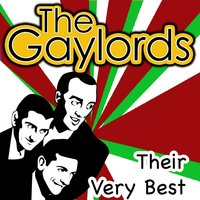 Their Very Best — The Gaylords