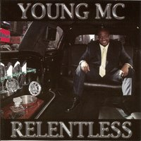 Relentless — Young MC