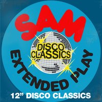 "SAM Records - Extended Play - 12"" Disco Classics — сборник"