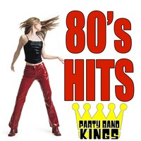 80's Hits ! — Party Hit Kings
