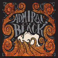 Blood & Fire — Admiral of Black