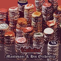 Unlimited — Mantovani & His Orchestra