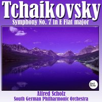 Tchaikovsky: Symphony No. 7 in E Flat major — South German Philharmonic Orchestra & Alfred Scholz