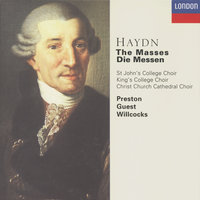 Haydn: The Masses — Simon Preston, Sir David Willcocks, Choir of Christ Church Cathedral, Oxford, George Guest, Choir Of St. John's College, Cambridge, The Choir Of King's College, Cambridge