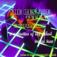 the best of techno   a  collection of old school techno trax — txr