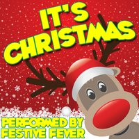 It's Christmas — Festive Fever