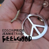 Feel Good — Edson Pride, Jeanie Tracy