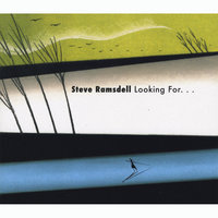 Looking For... — Steve Ramsdell