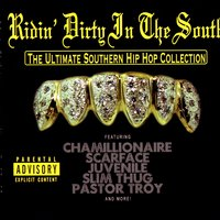 Ridin' Dirty In The South - The Ultimate Southern Hip Hop Collection — сборник