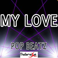 My Love - Tribute to Route 94 and Jess Glynne — Pop beatz