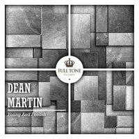 Young and Foolish — Dean Martin