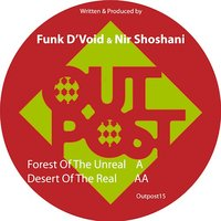 Forest of the Unreal — Funk D'Void, Nir Shoshani