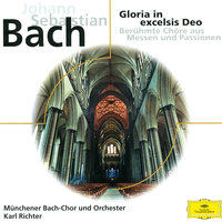 J.S. Bach: Gloria in excelsis Deo — Peter Schreier, Karl Richter, Munchener Bach-Orchester, Münchener Bach-Chor