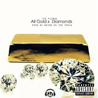 All Gold and Diamonds — Tre Pierre