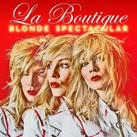Blonde Spectacular — La Boutique
