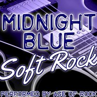Midnight Blue: Soft Rock — Age Of Rock