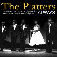 Always — The Platters