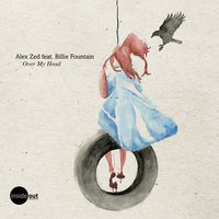 Over My Head — Alex Zed, Billie Fountain