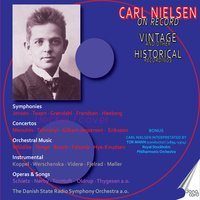 Carl Nielsen: Symphony No. 3 & 4 — Thomas Jensen, The Danish State Radio Symphony Orchestra, The Danish National Radio Symphony Orchestra, Карл Нильсен