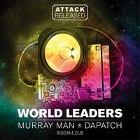 World Leaders — Attack Released
