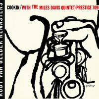 Cookin' With The Miles Davis Quintet — Miles Davis Quintet, The Miles Davis Quintet
