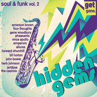 Get Gone Hidden Gems - Rarities, 60's Soul and Funk Vol. 2 — сборник