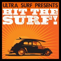 Ultra-Surf Presents: Hit The Surf! — сборник