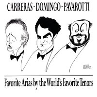 Favorite Arias by the World's Favorite Tenors — Domingo/Carreras/Pavarotti