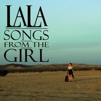 Songs from the Girl — Angela lala Cross