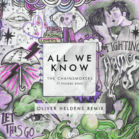 All We Know — The Chainsmokers, Phoebe Ryan