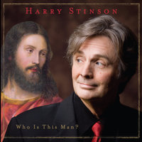 Who Is This Man? — Harry Stinson