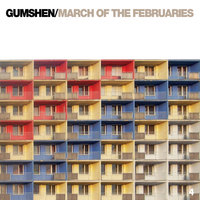 March of the Februaries — Gumshen
