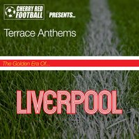 The Golden Era of Liverpool: Terrace Anthems — сборник