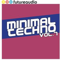 futureaudio presents Minimal Techno Vol. 7 — сборник