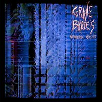 Holographic Violence — Grave Babies