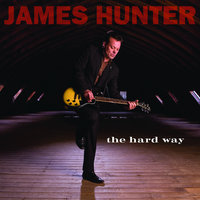 The Hard Way — James Hunter
