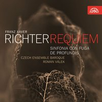 Richter:  Requiem — Roman Valek, Franz Xaver Richter, Czech Ensemble Baroque Choir, Czech Ensemble Baroque Orchestra, Tereza Válková