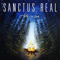 This Is Love — Sanctus Real