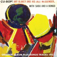 Cu-Bop — Sabu, Art Blakey and the Jazzmessengers, Art Blakey and The Jazzmessengers, Sabu