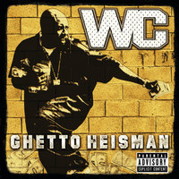 Ghetto Heisman — WC