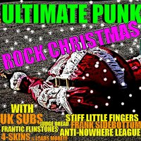 The Ultimate Punk Rock Christmas — Various Artis