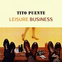 Leisure Business — Tito Puente