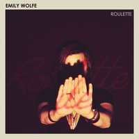 Roulette — Emily Wolfe