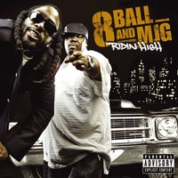 Ridin' High — 8Ball & MJG