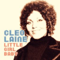 Little Girl Baby — Cleo Laine