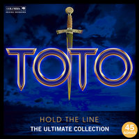 Hold The Line: The Ultimate Toto Collection — Toto