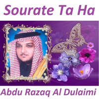 Sourate Ta Ha — Abdu Razaq Al Dulaimi