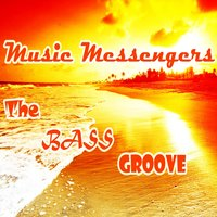 The Bass Groove — Music Messengers