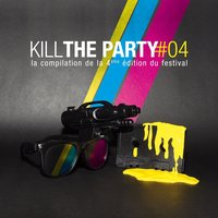 Kill The Party Compilation — сборник