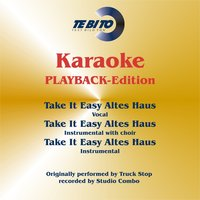 Take It Easy Altes Haus — Studiocombo
